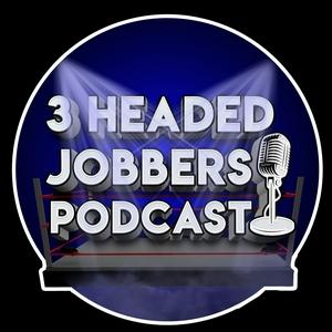 3 Headed Jobbers